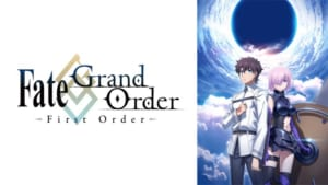 「Fate/Grand Order -First Order-」ビジュアル