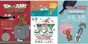 「TOM and JERRY POP UP STORE」