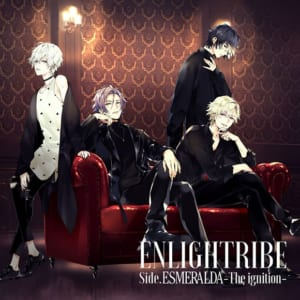 ENLIGHTRIBE side.ESMERALDA -The ignition-