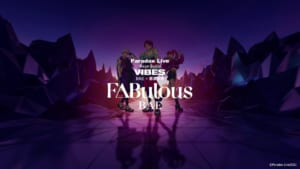 【MV】BAE / 「F△Bulous」 -Paradox Live(パラライ)-