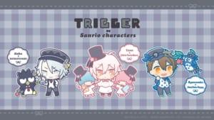 「アイドリッシュセブン」×「サンリオキャラクターズ」TRIGGER