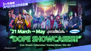"'21 March→May 『Paradox Live×ANIMAX ""DOPE SHOWCASES!!""』"