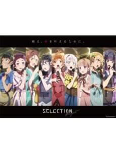 オリジナルTVアニメ「SELECTION PROJECT」スペシャルステージ~Please cheer for me!~