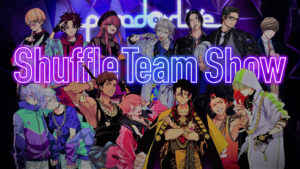 「Paradox Live Dope Show-2021.3.20 LINE CUBE SHIBUYA-」解禁②シャッフルプロジェクト「Shuffle Team Show」