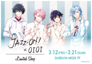 「JAZZ-ON! × OIOI Limited Shop」