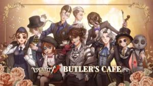 「Identity V 第五人格」BUTLER'S CAFE