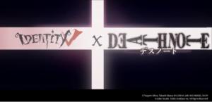 「Identity V 第五人格」×「DEATH NOTE」