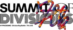 「ヒプノシスマイク」LIVE「7th LIVE ≪SUMMIT OF DIVISIONS≫」