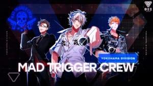 """「ヒプノシスマイク(ヒプマイ)」2nd Division Rap Battle ヨコハマ・ディビジョン""""MAD TRIGGER CREW"""""""