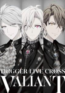 """アイドリッシュセブン「TRIGGER LIVE CROSS """"VALIANT""""」イベントビジュアル2"""
