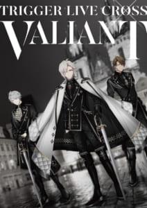 """アイドリッシュセブン「TRIGGER LIVE CROSS """"VALIANT""""」イベントビジュアル"""