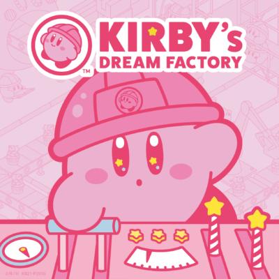 「KIRBY's DREAM FACTORY(カービィのドリームファクトリー) 」