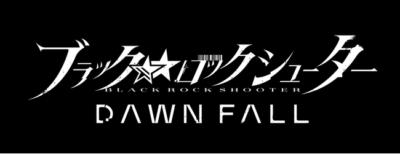 新アニメプロジェクト「ブラック★★ロックシューターDAWN FALL」ロゴ