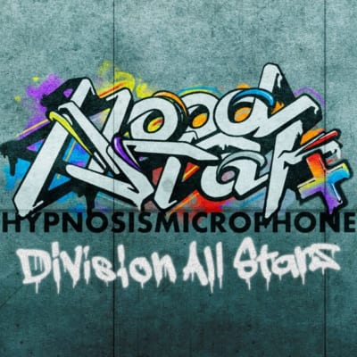 「ヒプノシスマイク –Division Rap Battle-」「Hoodstar +」MV