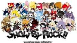 SHOW BY ROCK!!しょ〜と!!