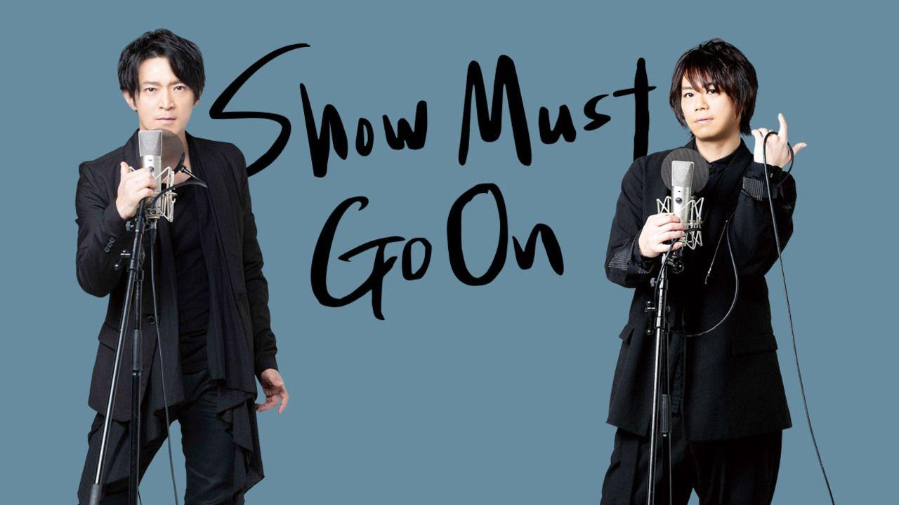 津田健次郎さん&浪川大輔さん出演・企画の舞台『SHOW MUST GO ON』放送・配信が決定!番組のニコ生一挙放送も