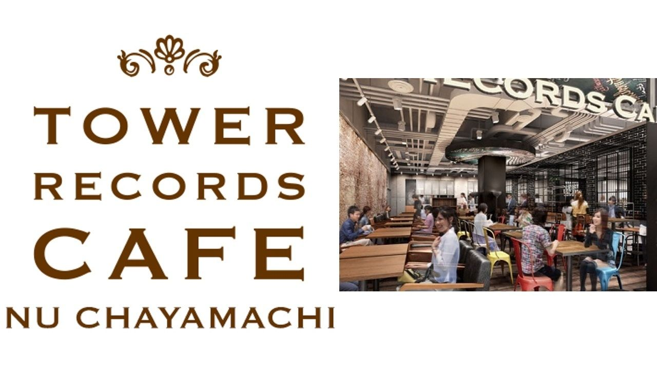 「TOWER RECORDS CAFE」関西初出店!TOWERanime も関西地区最大級で同時オープン